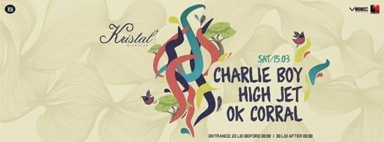 Spring & Joy - Charlie Boy, High Jet și OK CORRAL @ Kristal