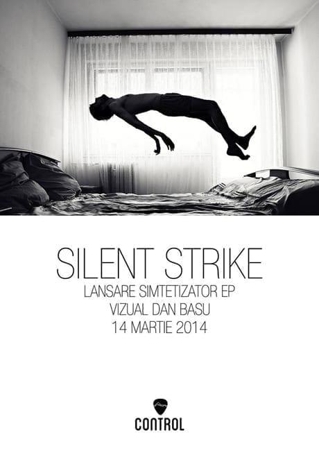Silent Strike - Lansare EP SIMTETIZATOR @ Control