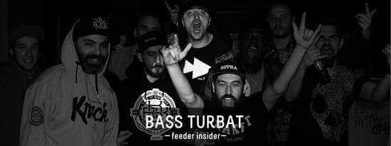 feeder insider w/ Bass Turbat