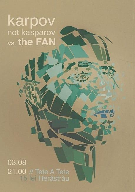 Karpov not Kasparov [RO] vs. The Fan [DE] @ Tete a tete