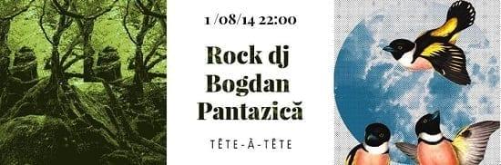 Rock DJ, Bogdan, Pantazică @ Tete a tete
