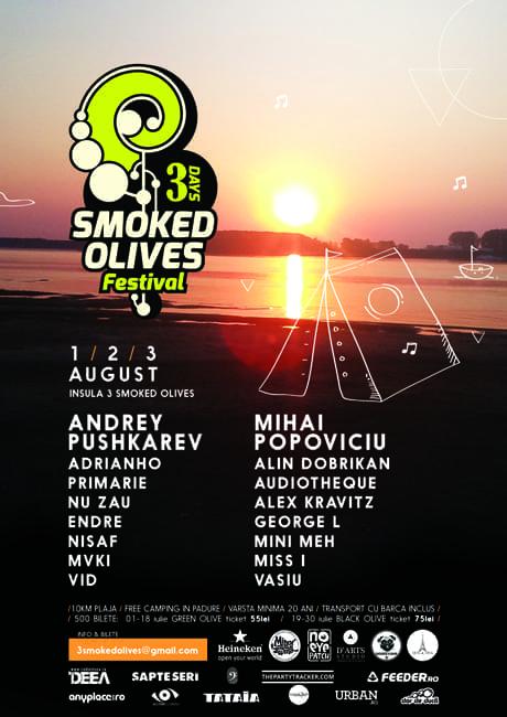 3 |days| Smoked Olives Festival @ Padurea Chiciu, Ostrov [Calarasi]