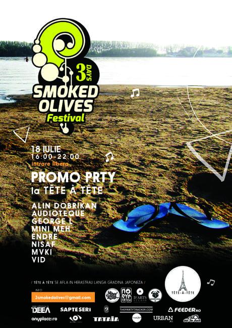 3 |days| Smoked Olives Festival PROMO PRTY @ TETE a TETE