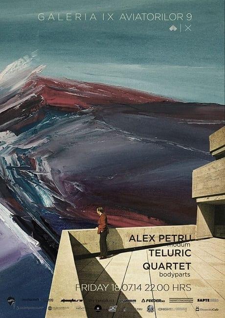 Alex Petru, Teluric, Quartet @ Galeria IX