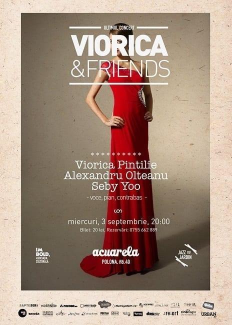Ultimul concert din trilogia Viorica Pintilie & Friends @ Acuarela
