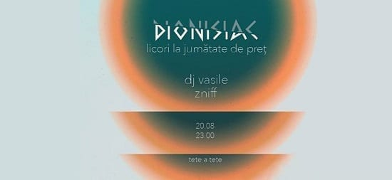 Dionisiac [half price] - Dj Vasile, Zniff @ Tete a tete