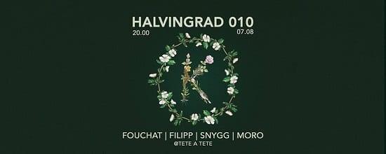 Halvingrad 010- Fouchat, Filipp, Snygg, Moro @ Tete a tete