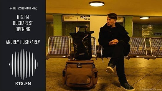 RTS.FM Bucharest Opening: Andrey Pushkarev