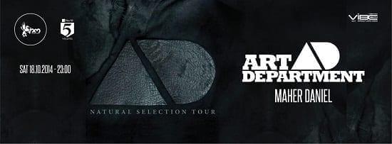 Art Department – Natural Selection Album Tour 2014 / Warm-up: Daniel Maher @ Studio Martin