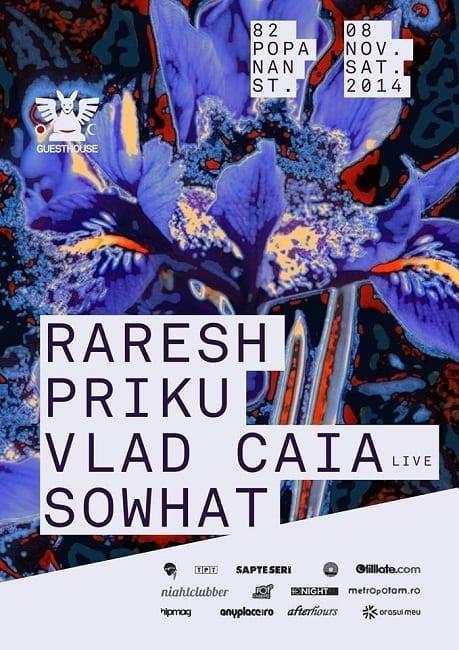 Raresh / Vlad Caia live / Priku / Sowhat @ Guesthouse