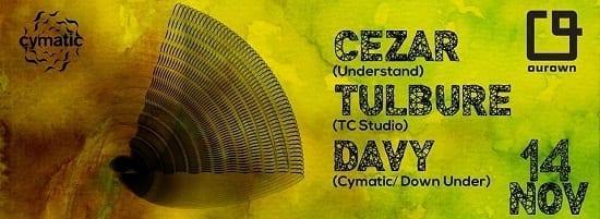 Cymatic with // Davy // Tulbure // Cezar @ Cymatic London