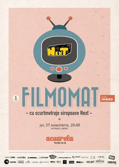 Filmomat #1 cu NexT @ Acuarela