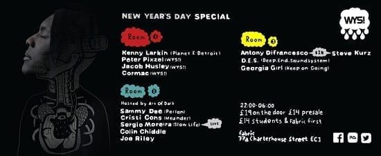 WYS! New Years Day Party @ Fabric (Londra, UK)