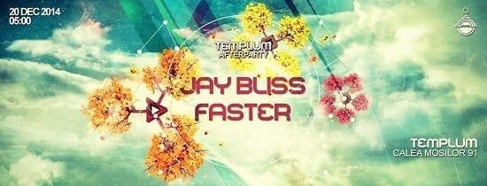 Templum afterparty w/ Jay Bliss & Faster @ Templum