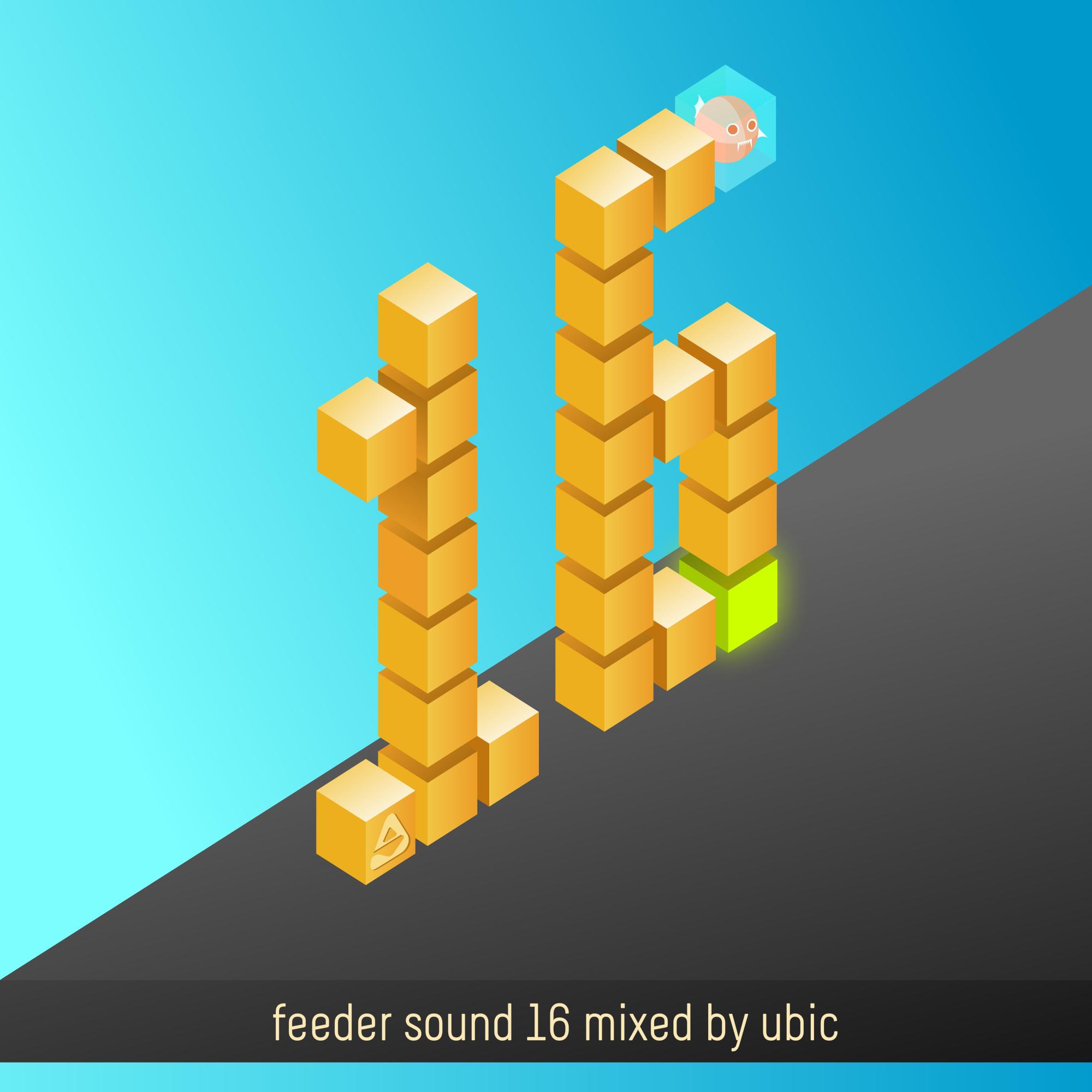 feeder sound 16 mixed by ubic