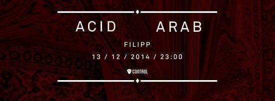 Rokolectiv & Control pres. Acid Arab @ Control