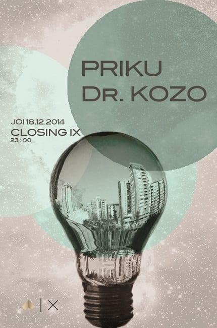 Priku & Dr. Kozo @ Closing IX