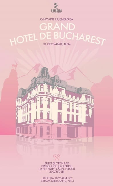 Grand Hotel de Bucharest @ Energiea