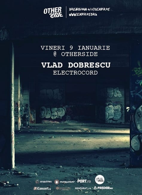 Vlad Dobrescu / Electrocord @ Otherside