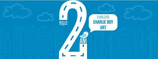 Charlie Boy, VRT - 2 ani de Bicicleta @ Bicicleta