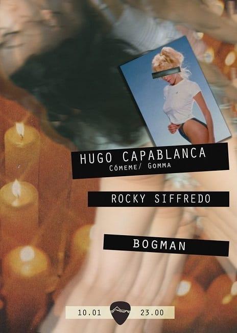 Hugo Capablanca (Discos Capablanca), Bogman, Rocky Siffredo @ Control