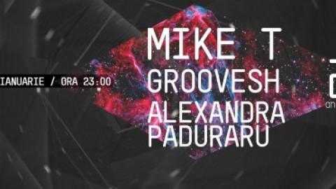 Resident night @ Answer – Mike T // Groovesh // Alexandra Paduraru