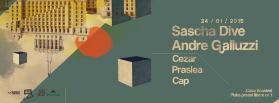 We Dance with Sascha Dive, Andre Galluzzi, Cezar, Praslea, Cap @ Casa Scânteii