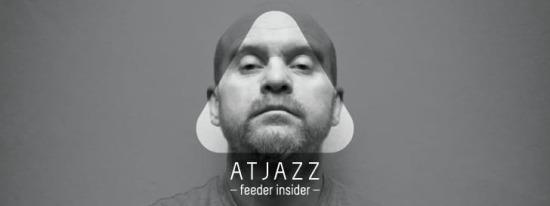 feeder insider w/ Atjazz [en]