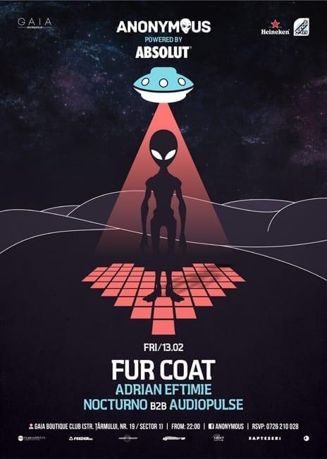 Anonymous pres Alien Love w/ Fur Coat @ Gaia Boutique Club