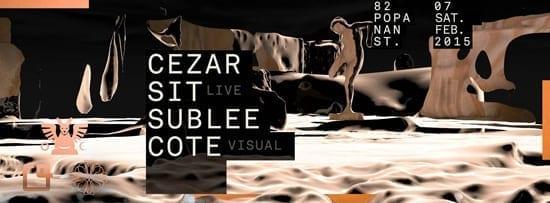 Cezar, SIT live, Sublee, Cote visual @ Club Guesthouse