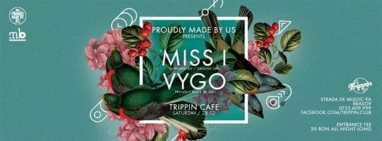 Proudly Made by Us pres. MISS I, VYGO @ Trippin Cafe