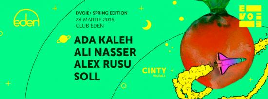 E▮VOIE▮ w/ Ada Kaleh, Ali Nasser, Alex Rusu, Soll @ Eden