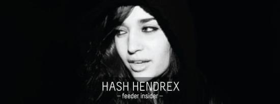 feeder insider w/ Hash Hendrex