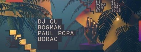 DJ Qu, BOGMAN, PAUL POPA, BORAC @ Guesthouse