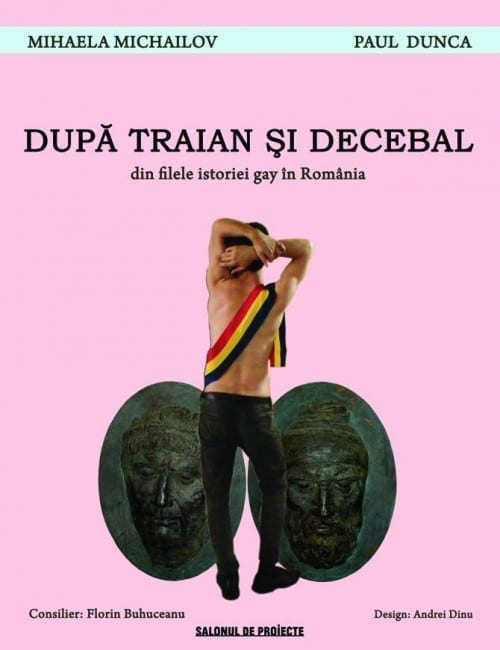 După Traian și Decebal. (Din filele istoriei gay în România) @ Green Hours
