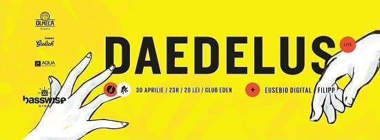 Daedelus [Brainfedeer], Eusebio Digital, Filipp @ Eden