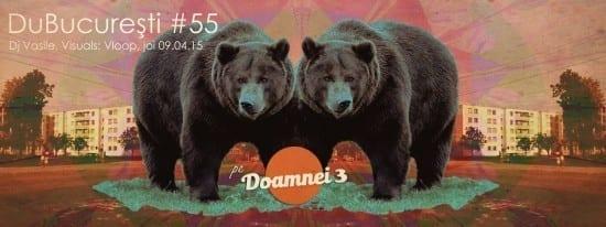 DuBucureşti #55 w/ DJ Vasile @ Doamnei 3