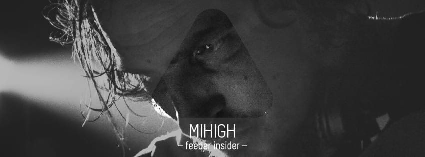 feeder insider w/ Mihigh [Midi Records]