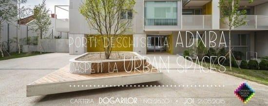 Porti deschise la ADN BA / Oaspeti la Urban Spaces