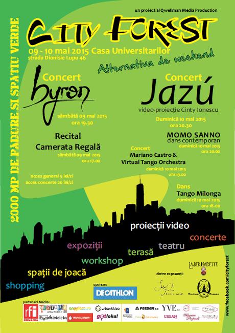 City Forest alternativa de weekend! @ Casa Universitarilor