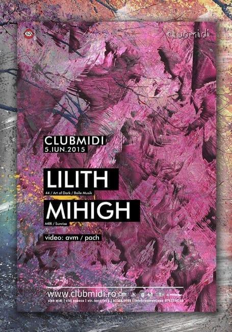 Lilith, Mihigh @ Club Midi