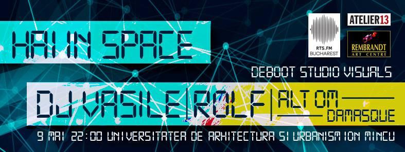 Hai in Space w/ DJ Vasile @ Balul Arhitecturii 2015