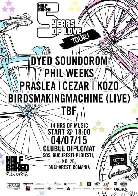 We Dance pres Half Baked w/ Dyed Soundorom, Phil Weeks, Praslea, Cezar, Kozo, Birdsmakingmachine (live), TBF @ CLUB DIPLOMAT