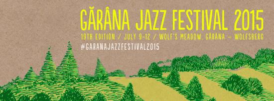 Gărâna Jazz Festival 2015