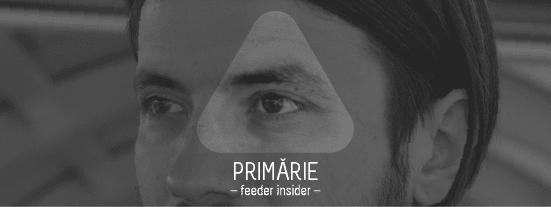 feeder insider w/ Primărie