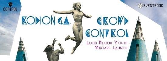 Rodion GA & Crowd Control @ Control Club