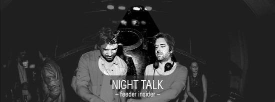 feeder insider w/ Night Talk