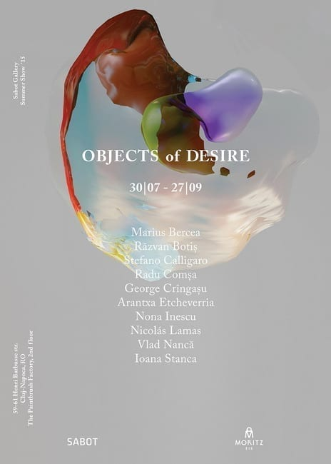 Objects of Desire @ Galeria Sabot, Cluj-Napoca