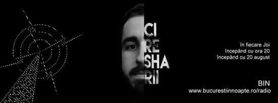 Ciresharii @ BIN Radio