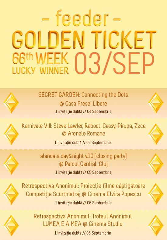 Golden Ticket W66 - events